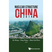 Nuclear Structure In China 2014 - Proceedings Of The 15th National Conference On Nuclear Structure In China - eBook