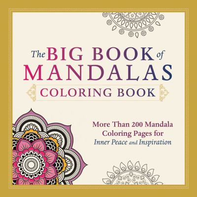 The Big Book of Mandalas Adult Coloring Book More Than 200