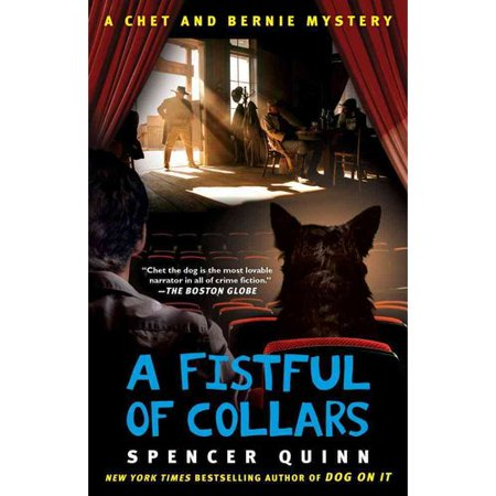A Fistful of Collars: A Chet and Bernie Mystery by