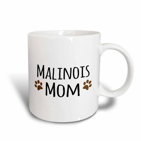 3dRose Malinois Mom - Belgian Malinois dog breed - muddy brown doggie paw prints - doggy lover - pet owner - Ceramic Mug,