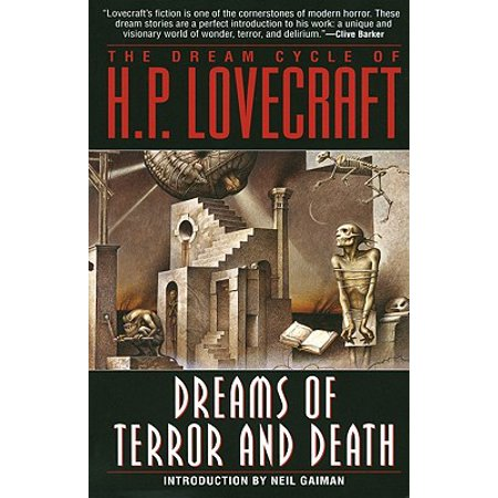 The Dream Cycle of H. P. Lovecraft: Dreams of Terror and Death -