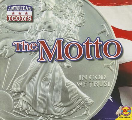 American Icons: The National Motto (Hardcover)