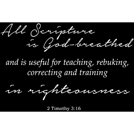 2 Timothy 3 16 All Scripture is God breathed Vinyl Decal Sticker Quote