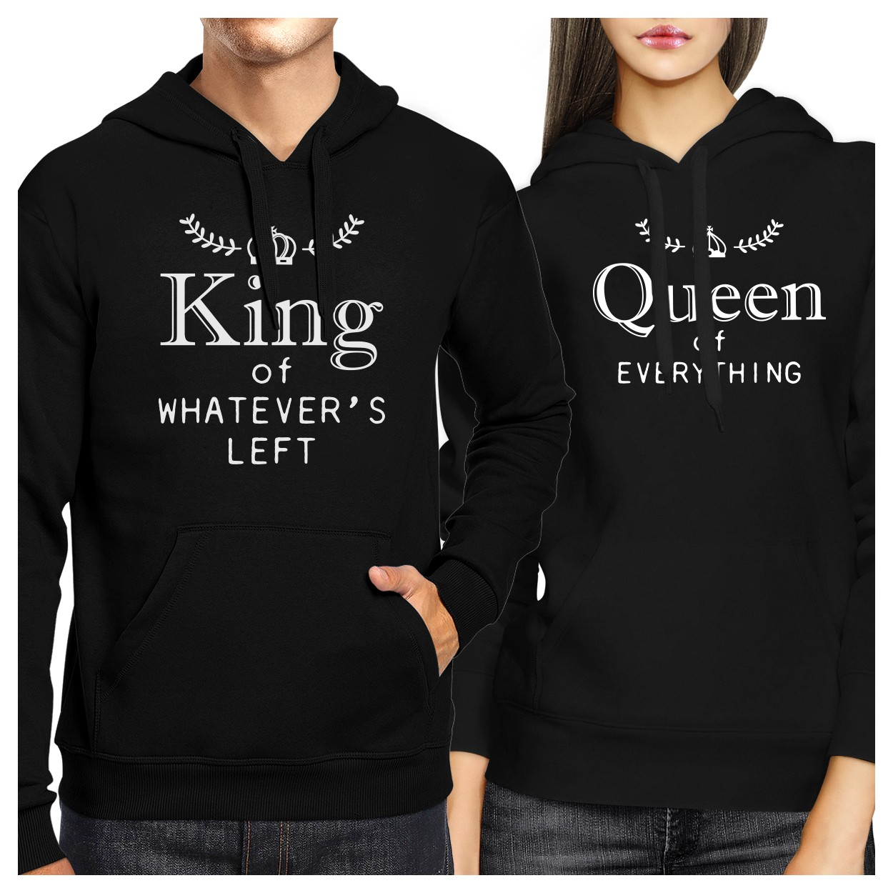 King And Queen Of Everything Couple Hoodies Anniversary Gifts Ideas