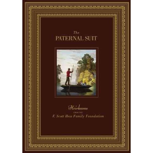 The Paternal Suit: Heirlooms from the F. Scott Hess Family Foundation