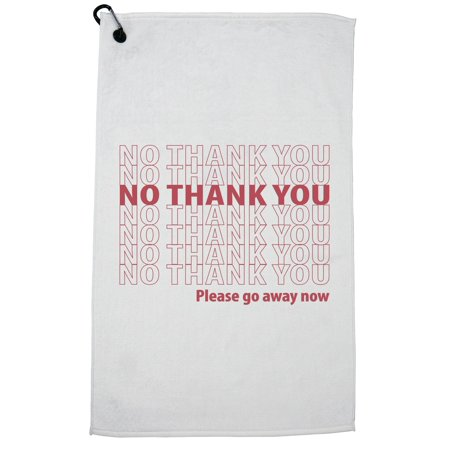 Chinese Thank You (No Thank You Chinese Takeout Go Away Golf Towel with Carabiner)