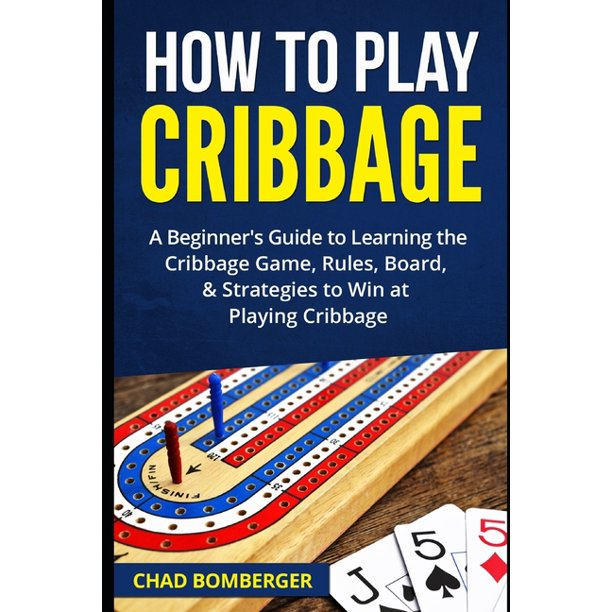 how to play cribbage  a beginner's guide to learning the