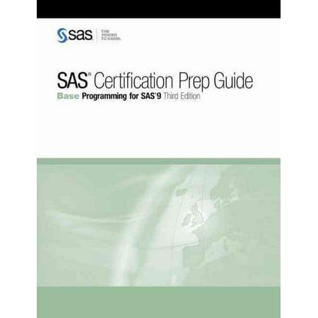 SAS Certification Prep Guide : Base Programming for SAS 9, Third ...