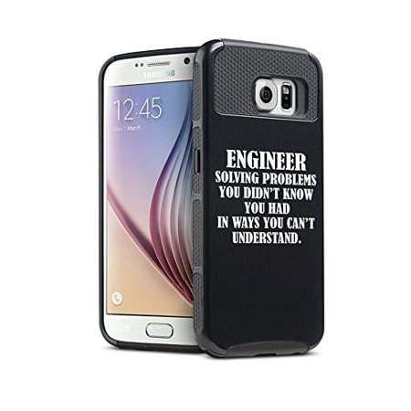 For Samsung Galaxy (S7 Edge) Shockproof Impact Hard Soft Case Cover  Engineer Solving Problems You Didn't Know You Had In Ways You Can't  Understand