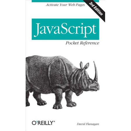 Javascript Pocket Reference   Activate Your Web Pages
