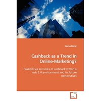 Cashback as a Trend in Online-Marketing?