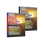 Water Stress and Crop Plants, 2 Volume Set: A Sustainable Approach (Hardcover)