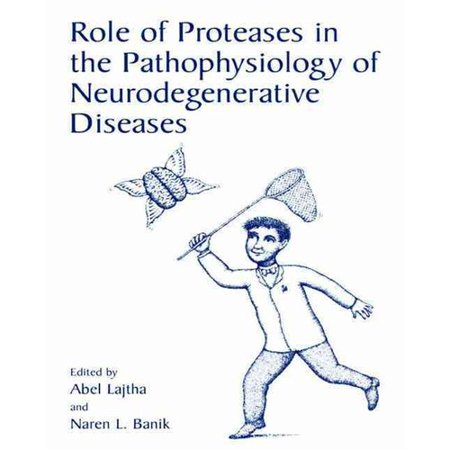 Role Of Proteases In The Pathophysiology Of Neurodegenerative Diseases