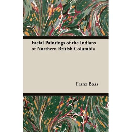 Facial Paintings Of The Indians Of Northern British Columbia