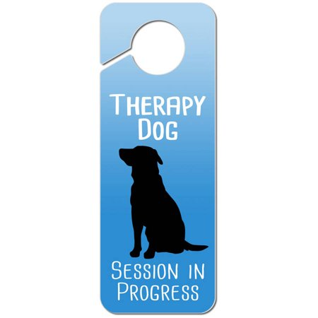 Therapy Dog Session in Progress Plastic Door Knob Hanger Sign - Therapy Sessions Halloween
