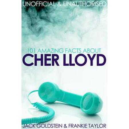 101 Amazing Facts about Cher Lloyd - eBook (Cher Lloyd Halloween)