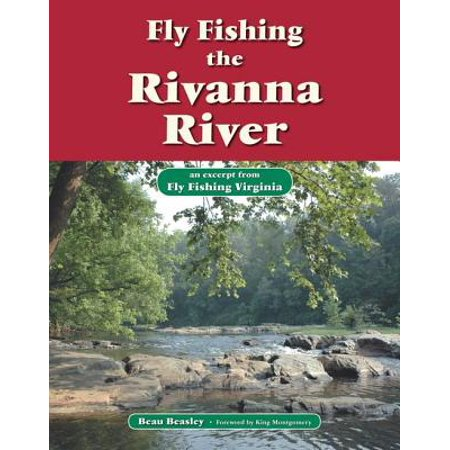 Fly Fishing the Rivanna River - eBook
