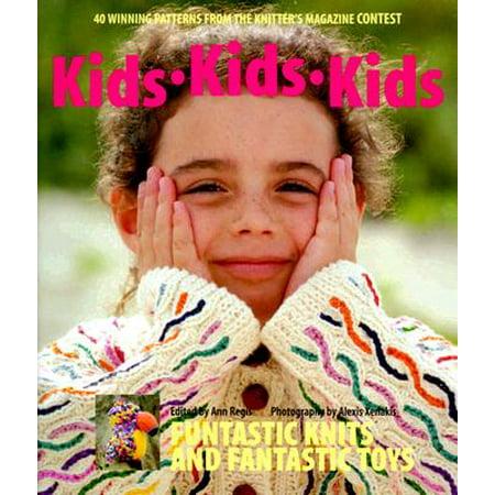 Kids Kids Kids : 40 Winning Patterns from the Knitter's Magazine Contest (Winning Costume Contest Ideas)