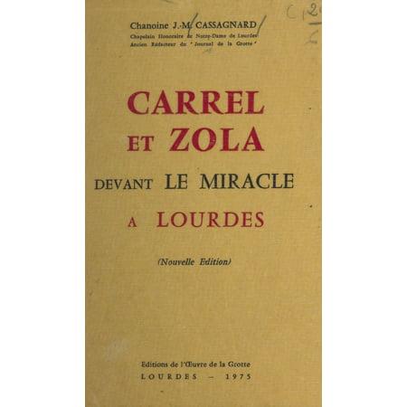 Carrel et Zola devant le miracle à Lourdes - -