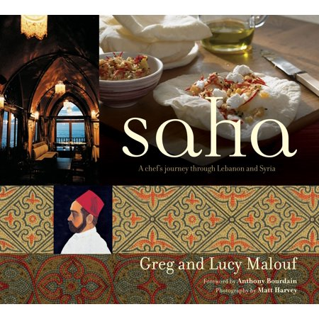 Middle Eastern Instruments - Saha: A Chef's Journey Through Lebanon and Syria [middle Eastern Cookbook, 150 Recipes] (Hardcover)