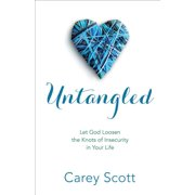 Untangled: Let God Loosen the Knots of Insecurity in Your Life (Paperback)