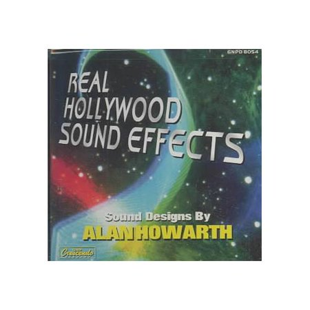 Alan Howarth - Real Hollywood Sound Effects: Volume One - Science Fiction and Fantasy (CD)