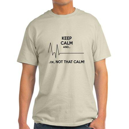 4db301150 CafePress - Keep Calm And... Ok, Not That Calm! T-Shirt - Light T-Shirt ...