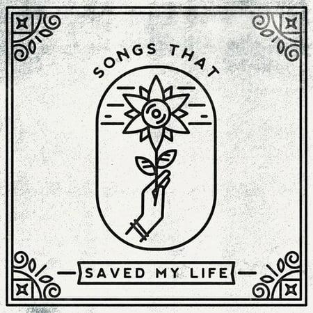 Songs That Saved My Life / Various (Vinyl)