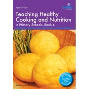 healthy cooking for primary schools book 3 mulvany s andra