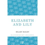 Elizabeth and Lily