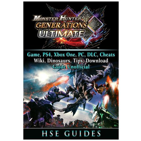 Monster Hunter Generations Ultimate, Game, Wiki, Monster List, Weapons, Alchemy, Tips, Cheats, Guide