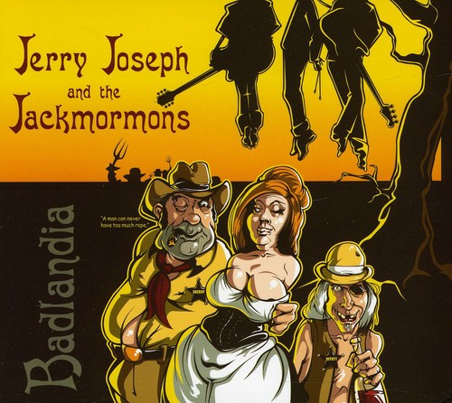 Jerry Joseph & the Jackmormons - Badlandia [CD]