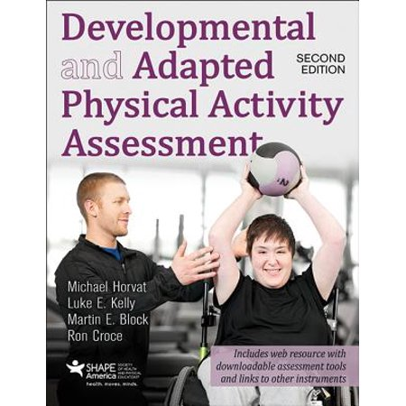 Developmental and Adapted Physical Activity Assessment 2nd Edition with Web Resource - Michael And Kelly Halloween Special