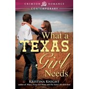 What a Texas Girl Needs - eBook