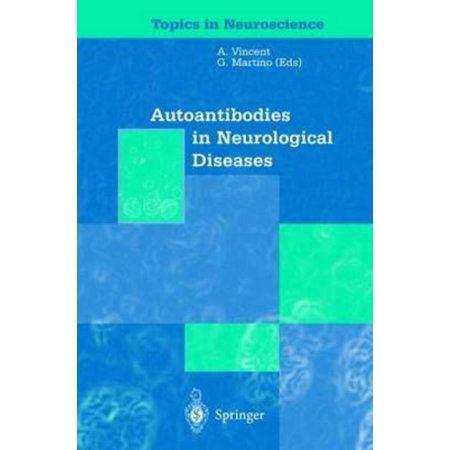 Autoantibodies In Neurological Diseases
