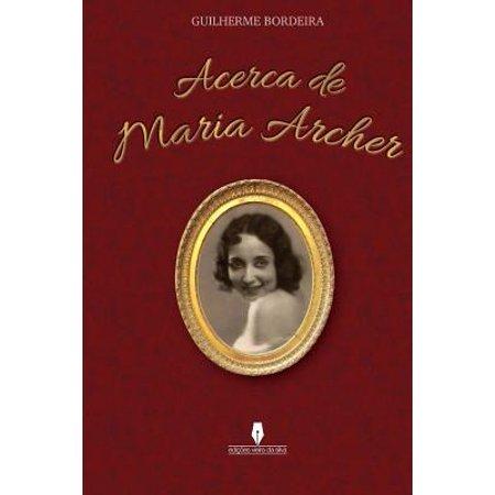 Acerca de Maria Archer by