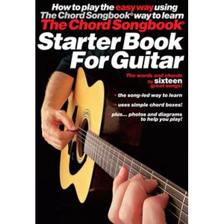 Guitar Chord Songbook Book - The Chord Songbook: Starter Book for Guitar - eBook