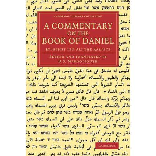 A Commentary on the Book of Daniel: By Jephet Ibn Ali the Karaite
