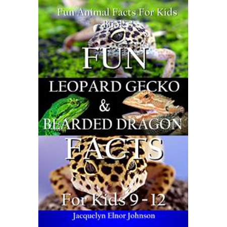 Fun Leopard Gecko and Bearded Dragon Facts for Kids 9-12 -