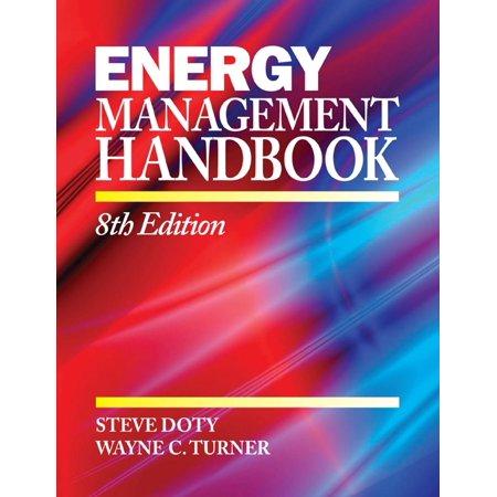 Energy Management Handbook: 8th Edition Volume I -