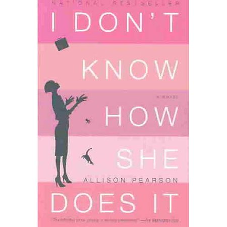 I Don't Know How She Does It: The Life of Kate Reddy, Working Mother by