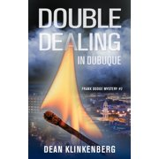 Frank Dodge Mystery: Double Dealing in Dubuque (Frank Dodge Mystery #2) (Paperback)