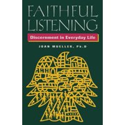 Faithful Listening: Discernment in Everyday Life (Paperback)