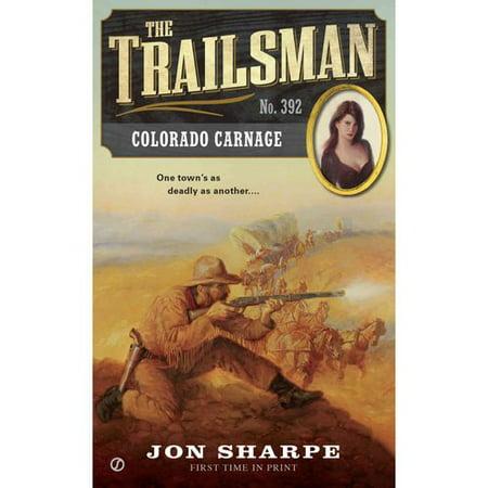 The Trailsman: Colorado Carnage