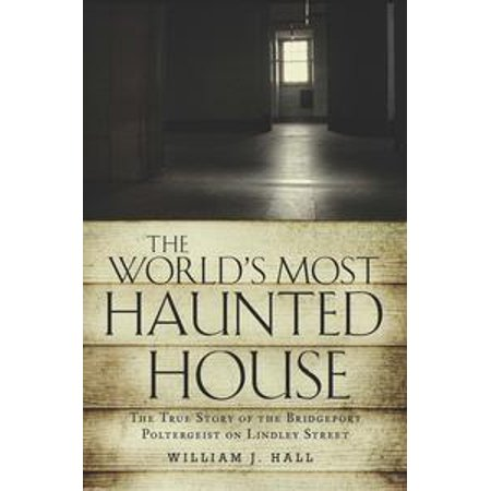 The World's Most Haunted House - eBook