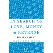 In Search of Love, Money & Revenge - eBook