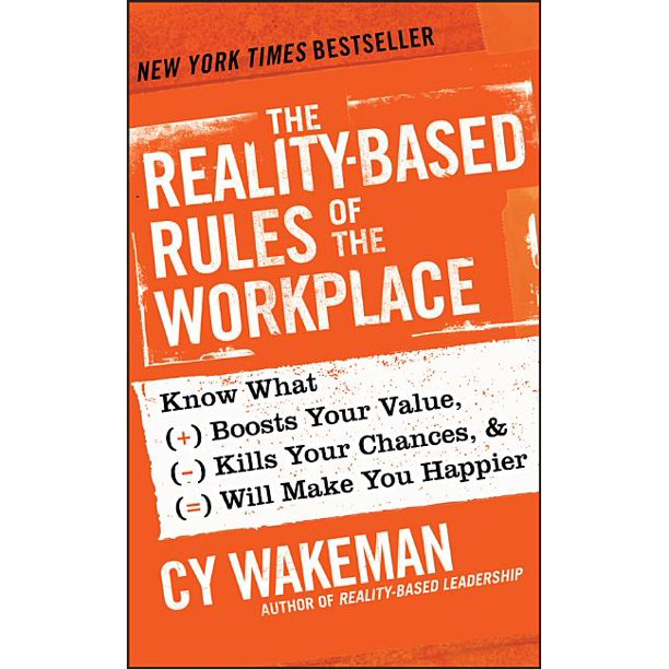 The Reality-Based Rules of the Workplace (Hardcover)