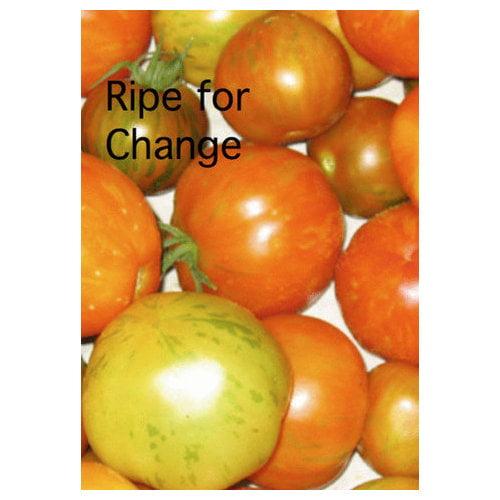 Ripe for Change (2006)