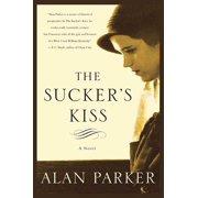 The Sucker's Kiss : A Novel