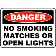 Traffic Signs - No Smoking Matches or Open Lights Sign 10 x 7 Aluminum Sign Street Weather Approved Sign